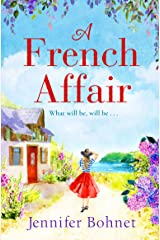 A French Affair: The perfect escapist read from bestseller Jennifer Bohnet (English Edition) Format Kindle