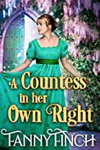 A Countess in her Own Right: A Clean & Sweet Regency Historical Romance Novel (English Edition)