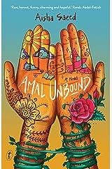 Amal Unbound: A Novel Kindle Edition