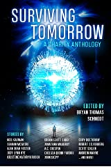 Surviving Tomorrow: A Charity Anthology Kindle Edition