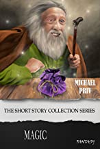 Magic (The Short Story Collection Series)