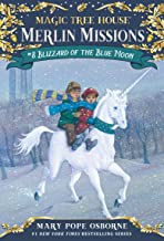 Blizzard of the Blue Moon (Magic Tree House: Merlin Missions Book 8)