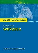 Woyzeck. Königs Erläuterungen: Textanalyse und Interpretation mit ausführlicher Inhaltsangabe und Abituraufgaben mit Lösun...