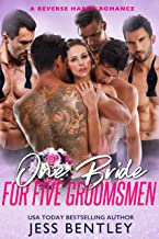 One Bride for Five Groomsmen: A Reverse Harem Romance