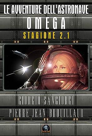 Le avventure dellastronave Omega: Stagione 2.1