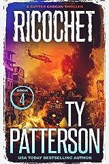 Ricochet: A Crime Suspense Action Novel (Cutter Grogan Thrillers Book 4) Kindle Edition