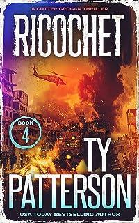 Ricochet: A Crime Suspense Action Novel (Cutter Grogan Thrillers Book 4)