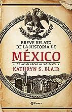 Breve relato de la historia de México (Fuera de colección) (Spanish Edition)