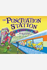The Punctuation Station Kindle Edition