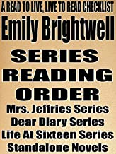 EMILY BRIGHTWELL: SERIES READING ORDER: A READ TO LIVE, LIVE TO READ CHECKLIST [Mrs. Jeffries Series, Dear Diary Series, Life At Sixteen Series]