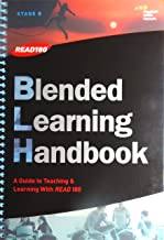 HMH Blended Learning Handbook, A Guide to Teaching & Learning With READ180, Stage B