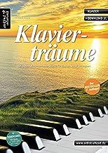 Klavierträume: Bezaubernd-romantische Stücke für Klavier - leicht arrangiert (inkl. Download)