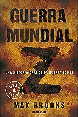 Guerra mundial Z: Una historia oral de la guerra Zombi (Spanish Edition) Kindle Edition