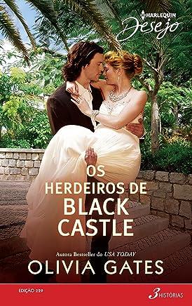 Desejo 229. Os Herdeiros de Black Castle