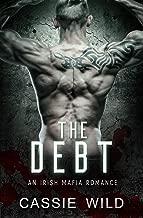 The Debt: An Irish Mafia Romance (Downing Family Book 2)