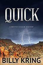 QUICK (A Hunter Kincaid Series Book 1) (English Edition)