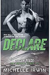 Declare: Declan Reede: The Untold Story #4 Kindle Edition