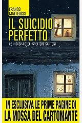 Il suicidio perfetto (Le indagini dell'ispettore Santoni Vol. 1) Formato Kindle