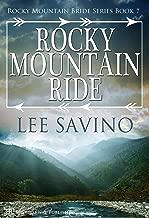 Rocky Mountain Ride (Rocky Mountain Bride Series Book 7)