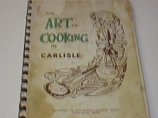 The Art of Cooking in Carlisle - Carlisle, Ohio