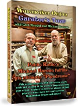 Wanamaker Organ Curator's Tour DVD with Curt Mangel and Michael Barone