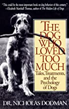 Best the dog who loved too much Reviews