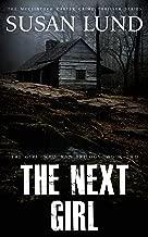 The Next Girl (The Girl Who Ran Book 2)