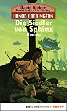 Honor Harrington: Die Siedler von Sphinx: Bd. 8 (German Edition)