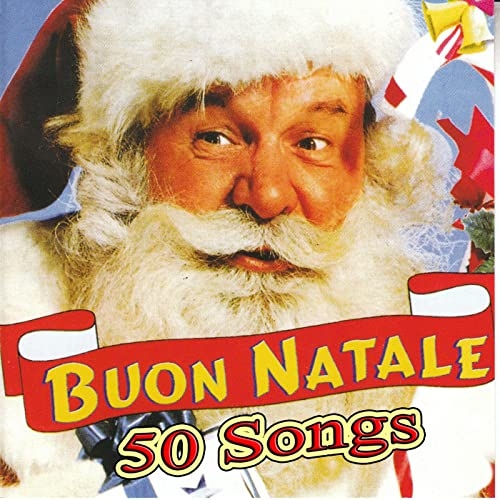 Buon Natale Song.Buon Natale 50 Songs Various Artists Amazon Co Uk Mp3 Downloads