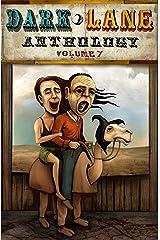Dark Lane Anthology: Volume Seven (Dark Lane Anthologies Book 7) Kindle Edition