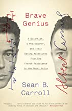 Brave Genius: A Scientist, a Philosopher, and Their Daring Adventures from the French Resistance to the Nobel Prize (Engli...