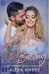 A Place to Belong: An Opposites Attract Romance (Blue Collar Romance Book 2) Kindle Edition