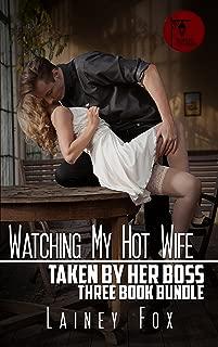 Watching my Hot Wife – Taken by Her Boss 3 Book Bundle