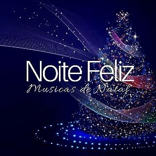 Noite Feliz: Musicas de Natal, Musicas Instrumentais, Musicas Calmas, Papai Noel, Natal 2017, Luzes de Natal
