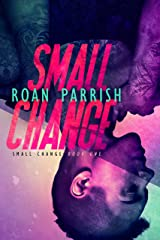 Small Change (Small Change #1) (Middle of Somewhere #4) Kindle Edition