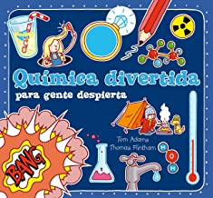 Química divertida para gente despierta (Para aprender más sobre)