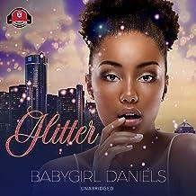 Glitter: The Babygirl Dramas, Book 4