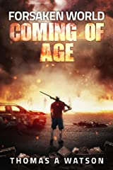Forsaken World:Coming of Age: (Book 2) Kindle Edition