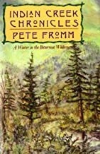 Indian Creek Chronicles: A Winter in the Bitterroot Wilderness (English Edition)
