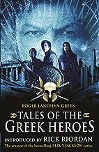 Tales of the Greek Heroes (Film Tie-in) (Film Tie in) (English Edition)