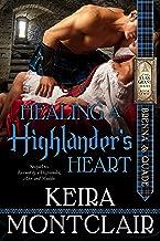Healing a Highlander's Heart: Brenna and Quade (Clan Grant series Book 2)