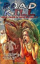 Road Kill: Texas Horror by Texas Writers Vol.4