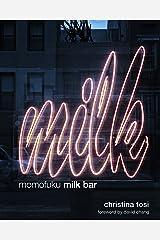 Momofuku Milk Bar: A Cookbook Hardcover