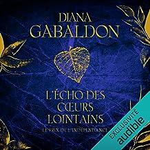 L'Écho des cœurs lointains 1 : Le prix de l'indépendance: Outlander 7.1