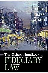 The Oxford Handbook of Fiduciary Law (Oxford Handbooks) Kindle Edition