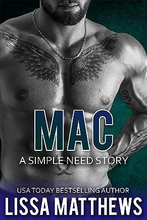 Mac: A Simple Need Story