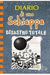 Diario di una Schiappa. Disastro totale Formato Kindle