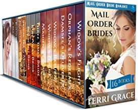 Mail Order Brides Beautiful Box Set: 16 Book Historical Romance Boxed Set