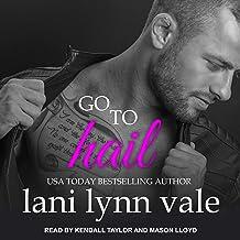 Go to Hail: Hail Raisers Series, Book 2