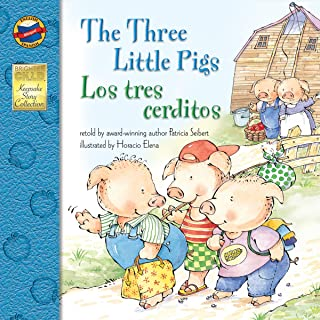 The Three Little Pigs: Los Tres Cerditos – Bilingual English and Spanish Children's Fairy Tale Keepsake Stories, PreK–3